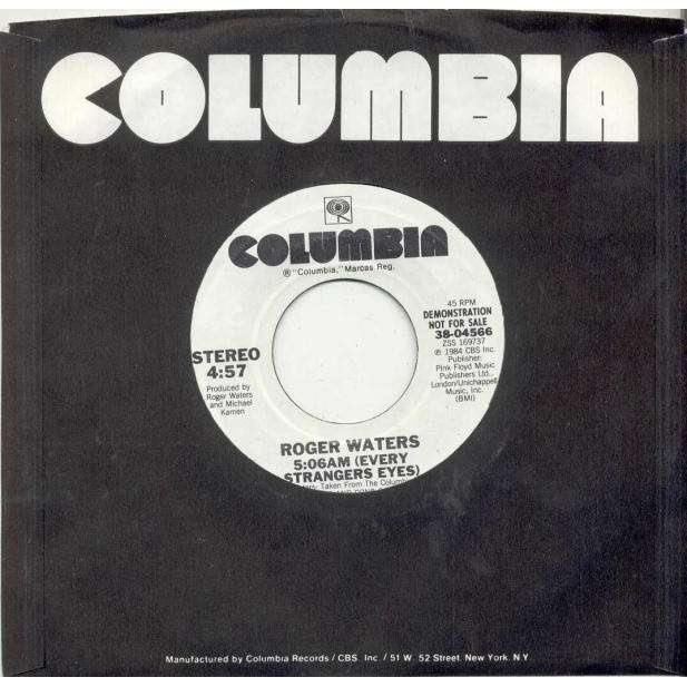 Pink Floyd / Roger Waters 5:06 AM (Every Strangers Eyes) (USA 1984 w/label 2-trk promo 7single Columbia slv)