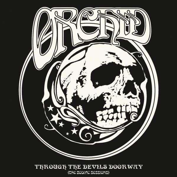 Orchid Through The Devil's Doorway - The Zodiac Sessions (10) Ltd Edit Black Vinyl -Ger