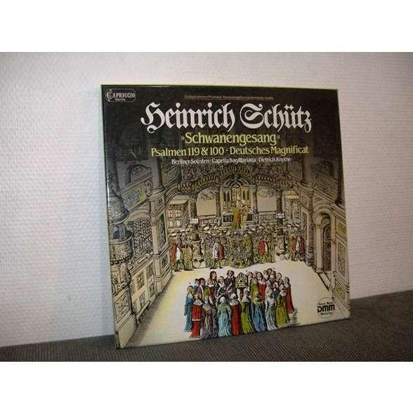 BERLINER SOLISTEN / CAPELLA SAGITTARIANA DRESDEN HEINRICH SCHÜTZ - SCHWANENGESANG PSALMEN 119 & 100 / DEUTCHES MAGNIFICAT