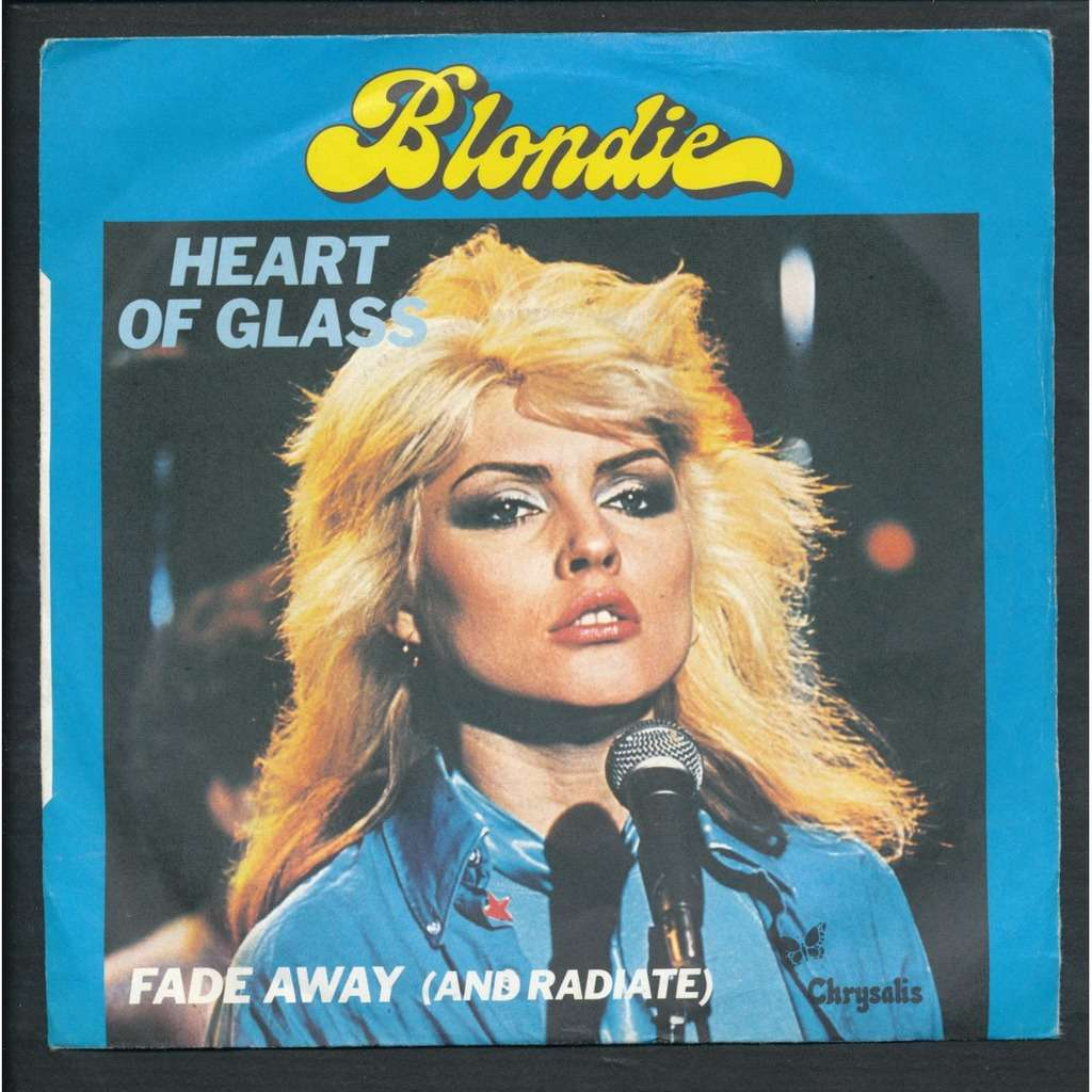 BLONDIE Heart of glass - fade away ( and radiate )