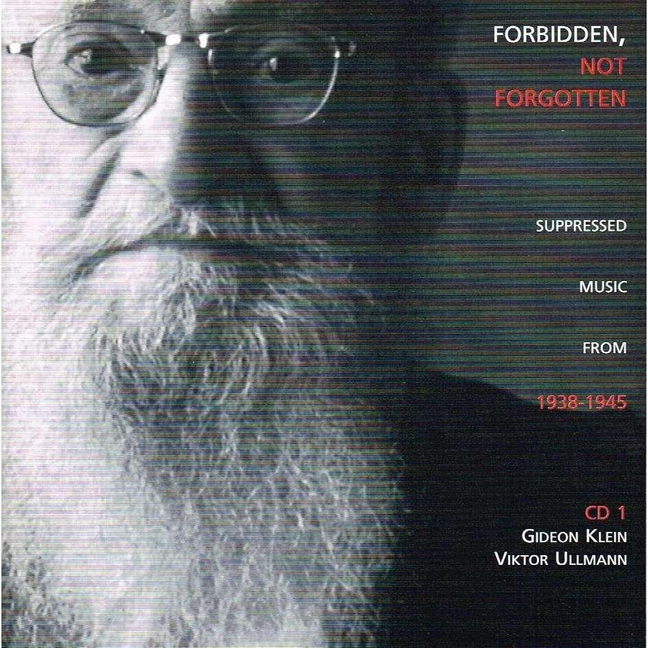 VARIOUS ARTISTS FORBIDDEN, NOT FORGOTTEN: SUPPRESSED MUSIC FROM 1938-1945