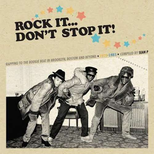 hardkore / jackson 2 / rappers rapp group ... Rock it ... don't stop it (compiled by Sean P)