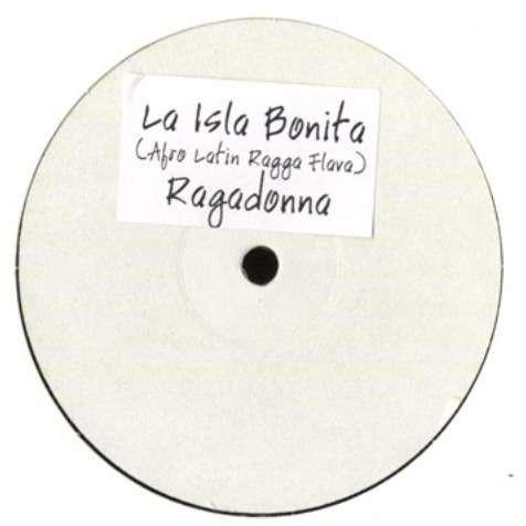 Ragadonna La Isla Bonita (Afro Latin Ragga Flava)