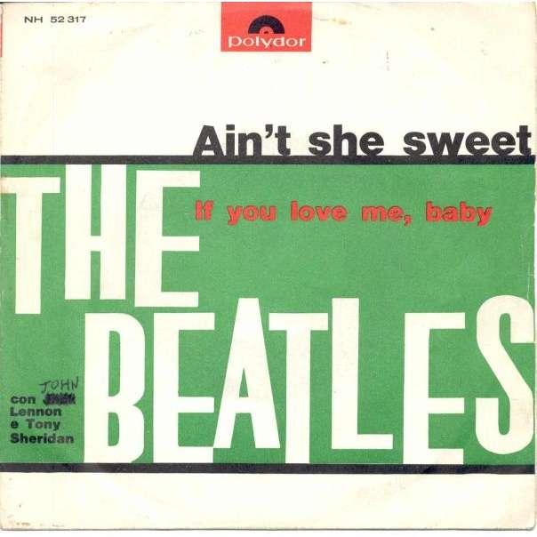 Beatles Ain't She sweet (Italian 60s 2-trk 7single unique ps)