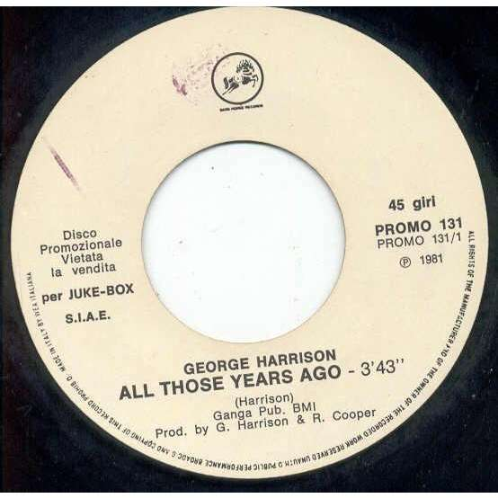 Beatles / George Harrison All those years ago' (Italian 1981 1-trk w/label 7single promo)