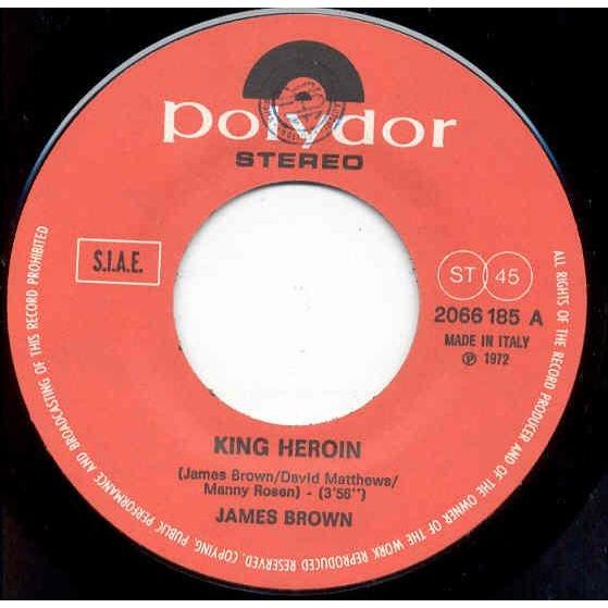James Brown King hEroin (Italian 1972 2-trk 7single unique ps)