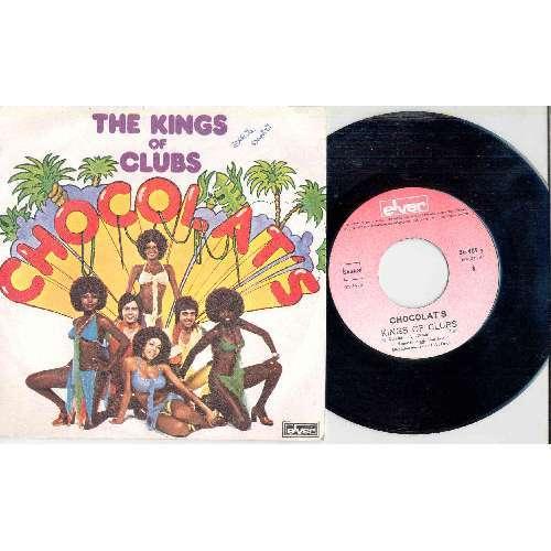 Chocolat's KINGS OF CLUBS (BELGIUM 1976 2-TRK 7 FULL UNIQUE PS)