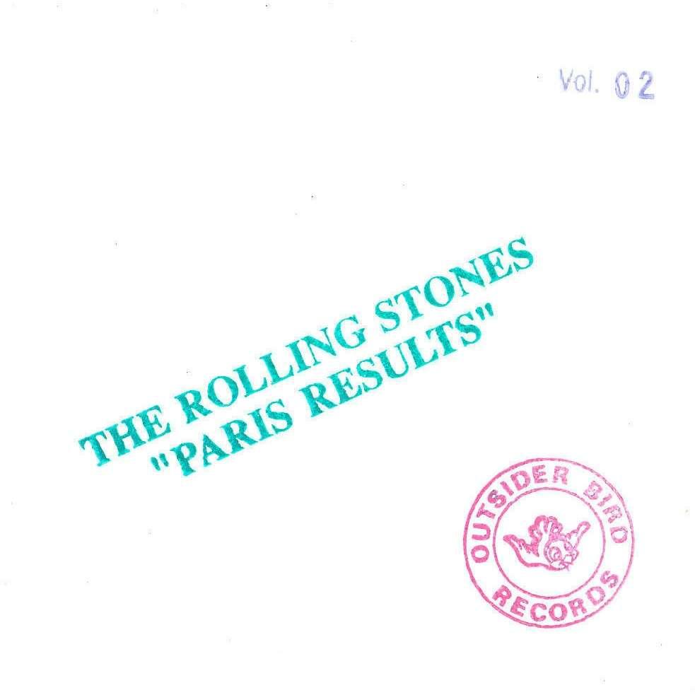 ROLLING STONES - PARIS RESULTS VOL. 02 (1 CD DIGIPACK - LIM/ED. TO 500 NUMB/COPIES - COPIE # 158/500)