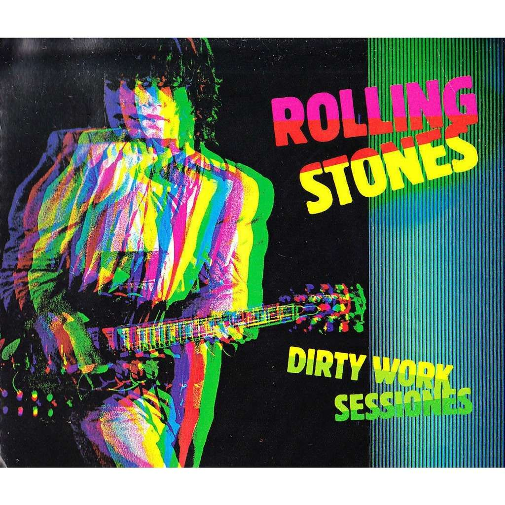 ROLLING STONES - DIRTY WORK SESSIONES (ALTERNATES - DEMOS - OUTTAKES)