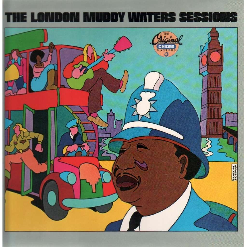 Muddy Waters - London Muddy Waters Sessions