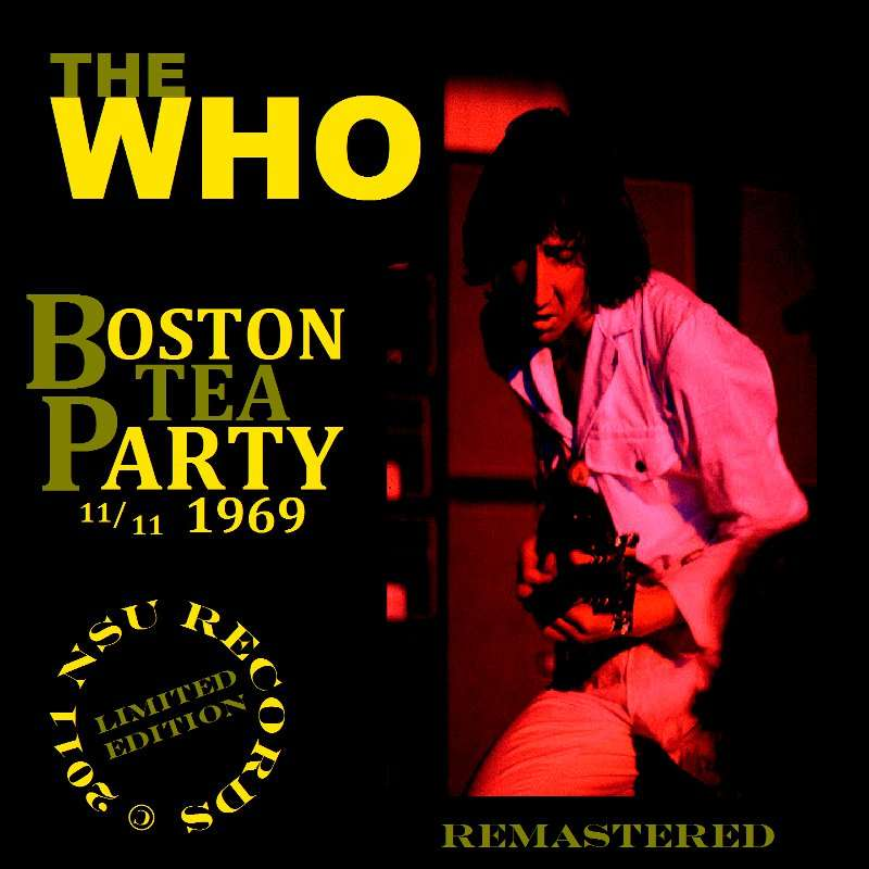Boston Tea Party 1969 Limited Ed 2cd By The Who Cd X 2