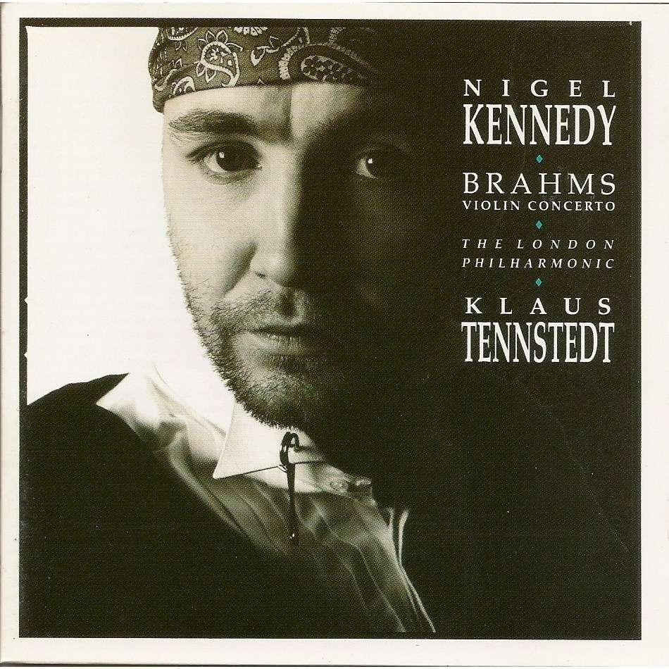 Nigel Kennedy Brahms: Violin Concerto