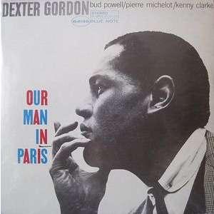 Our Man In Paris By Dexter Gordon Lp With Lollipop