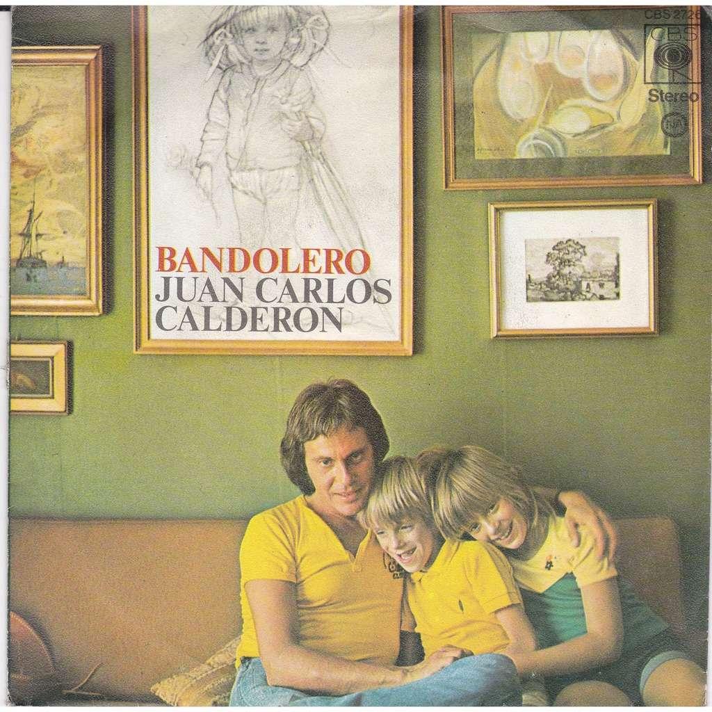 CALDERON, JUAN CARLOS BANDOLERO