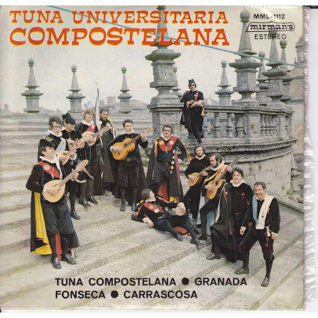 TUNA UNIVERSITARIA COMPOSTELANA TUNA / GRANADA / FONSECA / CARRASCOSA