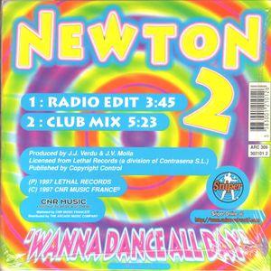 Newton Wanna Dance All Day