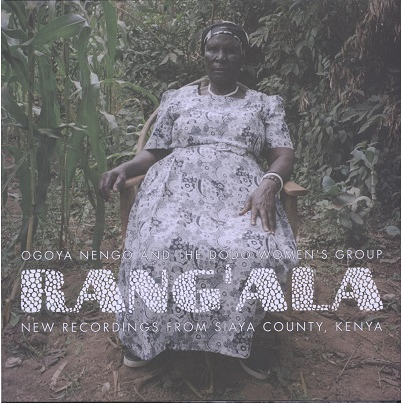 Ogoya Nengo and The Dodo Women's Group Rang'Ala - New recordings from Kenya