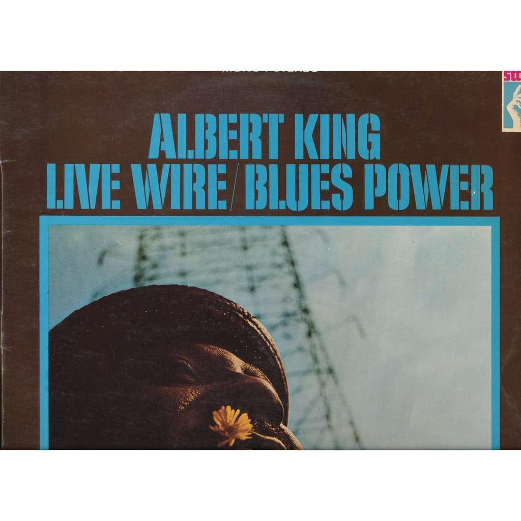 Albert KING Live wire / Blues power