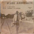 CISSE ABDOULAYE - A son magni / L'homme a la guitare - 7inch (SP)
