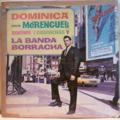 DOMINICA - Canta merengues boleros y guarachas y la banda borracha - LP