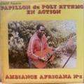 PAPILLON DU POLY RYTHMO - En action - Ambiance africana nø1 - LP