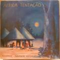 AFRICA TENTAC€AO - Kissange - Saudade Negra - LP