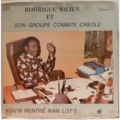 RODRIGUE MILIEN ET SON GROUPE COMBITE CREOLE - You'n rentre nan lot't - LP