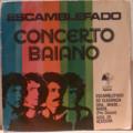CONCERTO BAIANO - Escamblefado - 7inch (EP)