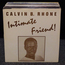 CALVIN B. RHONE - intimate friend - LP