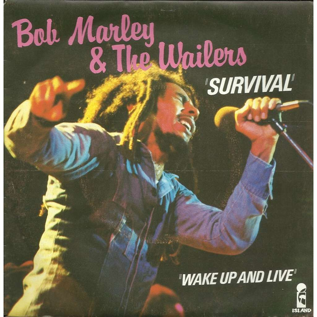 Survival Wake Up And Live By Bob Marley Amp The Wailers