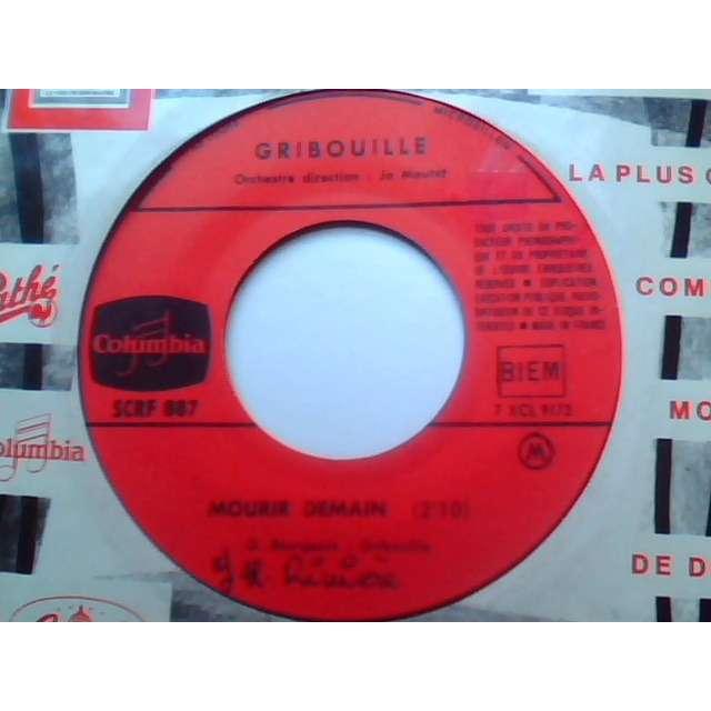 gribouille MOURIR DEMAIN / PAUVRE CAMILLE ( JUKE BOX )