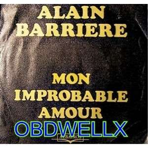 BARRIERE Alain  Mon improbable amour