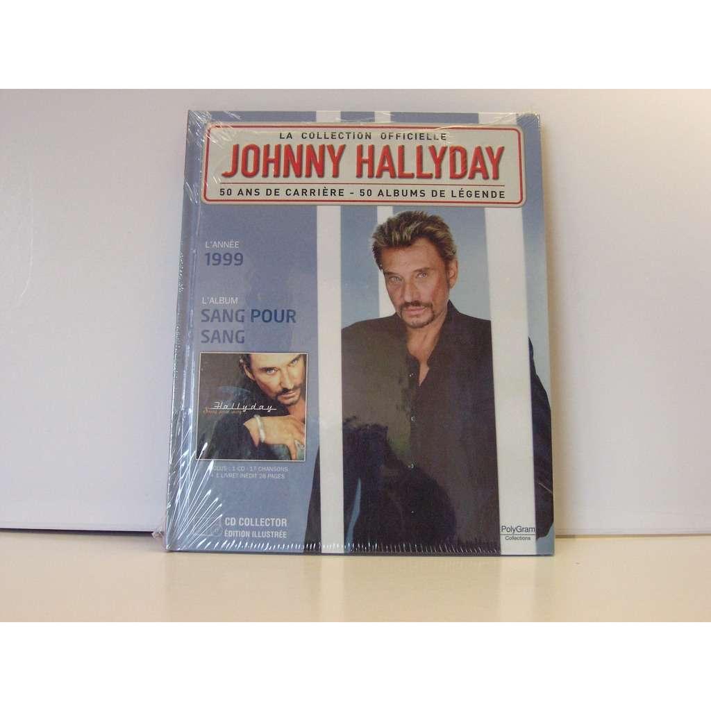 johnny hallyday La collection officielle année 1999 Sang pour sang