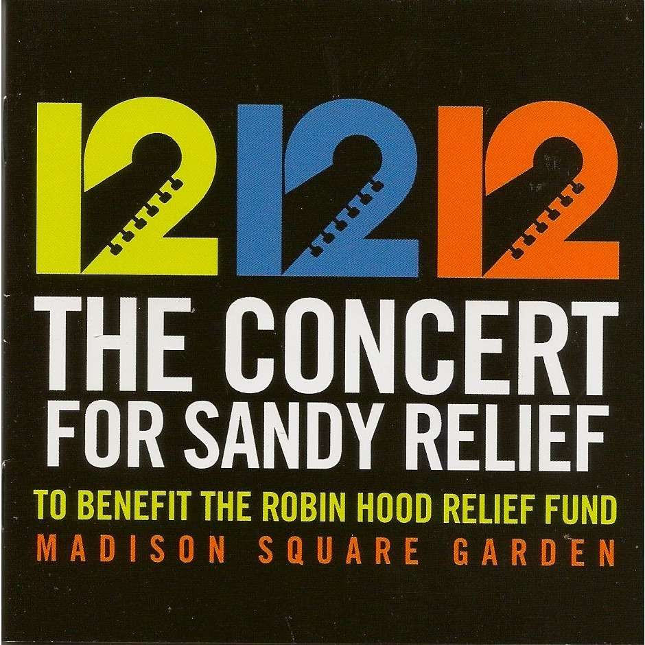 divers artistes - various artist 12 12 12 The Concert For Sandy Relief (To Benefit The Robin Hood Relief Fund)