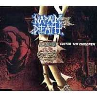 Napalm Death Suffer The Children