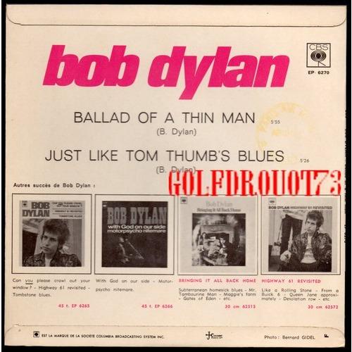 BOB DYLAN JUST LIKE TOM THUMB'S BLUES - BALLAD OF A THIN MAN