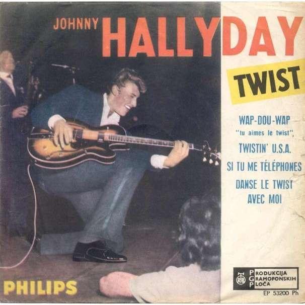 Johnny Hallyday Twist (Yougoslavia 60s 4-trk 7EP unique ps)