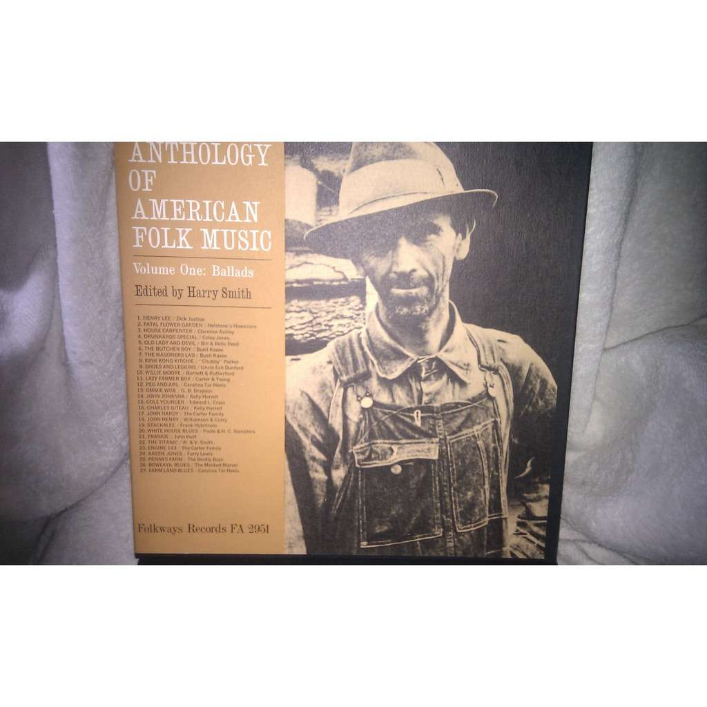 ANTHOLOGY OF AMERICAN FOLK MUSIC - Harry Smith Volume One: Ballads