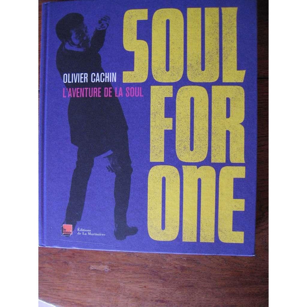 L'aventure de la Soul Soul for one