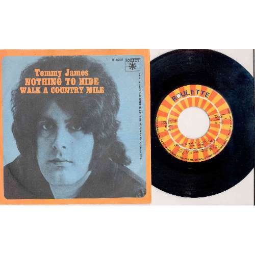 Tommy James NOTHING TO HIDE (ITALIAN 1972 2-TRK 7 SINGLE FULL GREAT PS)