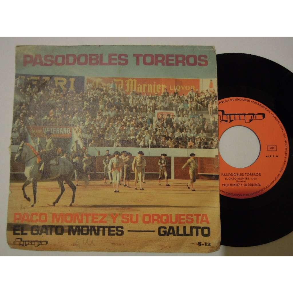 paco montez y su orquestra pasodobles toreros - el gato montes