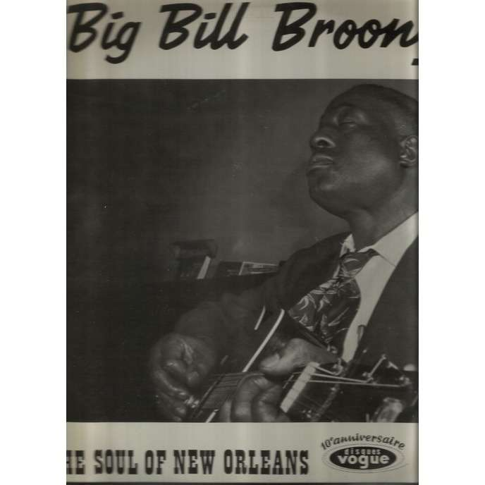 big bill broonzy the soul of new orleans