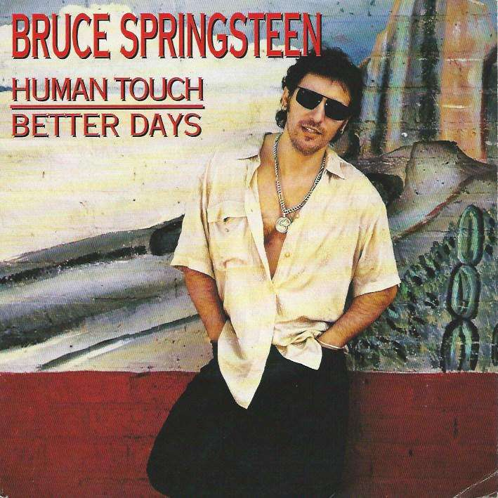 SPRINGSTEEN BRUCE human touch / better days