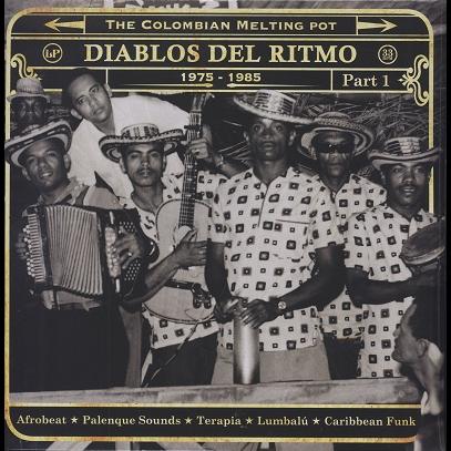 Diablos Del Ritmo (various) Part 1 1975-1985