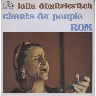 Lalia Dimitrievitch Chants du peuple Rom