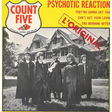 count five psychotic reaction