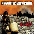 NEVROTIC EXPLOSION - The World (lp) Ltd Edit Gatefold Poch -E.U - 33T Gatefold