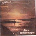 CHICO MONTENEGRO - Isabel / Ah nguizembe - 7inch (SP)