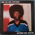 ANTONIO DOS SANTOS - Bom dia nha cretcheu - LP