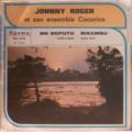 JOHNNY ROGER ET SON ENSEMBLE COCORICO - Me boputu / Bisambu - 7inch (SP)